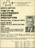 About a year after General Dynamics won one of two contracts for the Lightweight Fighter competition in 1972, Harry Hillaker was invited to give a talk to the St. Louis chapter of the American Institute of Aeronautics and Astronautics. His recollection follows.